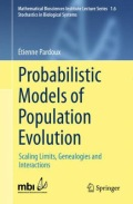 miniaturebillede af omslaget til Probabilistic Models of Population Evolution - Scaling Limits, Genealogies and Interactions, 1. udgave