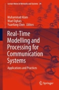 Real-Time Modelling and Processing for Communication Systems - Applications and Practices