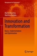 Innovation and Transformation - Basics, Implementation and Optimization