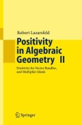 miniaturebillede af omslaget til Positivity in Algebraic Geometry II - Positivity for Vector Bundles, and Multiplier Ideals, 1. udgave