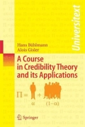 miniaturebillede af omslaget til A Course in Credibility Theory and Its Applications, 1. udgave