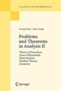 miniaturebillede af omslaget til Problems and Theorems in Analysis. Volume II - Theory of Functions. Zeros. Polynomials. Determinants. Number Theory. Geometry, 1. udgave