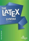 LaTeX - Explore the Syntax, 1. udgave