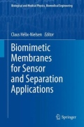 Biomimetic Membranes for Sensor and Separation Applications