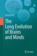 The Long Evolution of Brains and Minds