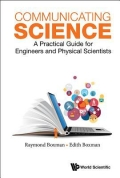 Communicating Science - A Practical Guide for Engineers and Physical Scientists